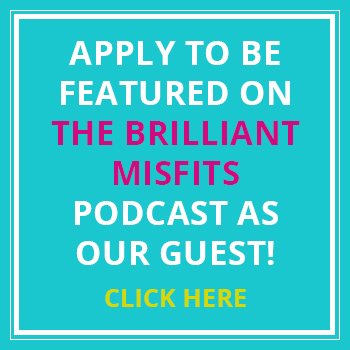 Be a Guest on the Brilliant Misfits Podcast | Aesha Kennedy
