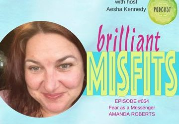 054: Fear is a Messenger with Amanda Roberts