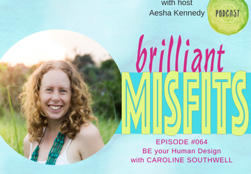 064: BE your Human Design | Caroline Southwell