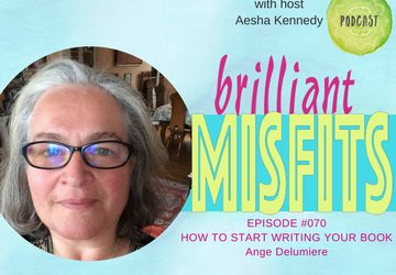 070: How to Start Writing Your Book – Ange DeLumiere