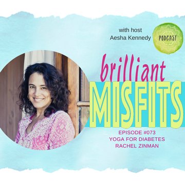 073: Yoga for Diabetes with Rachel Zinman